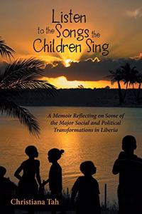 Listen to the Songs the Children Sing