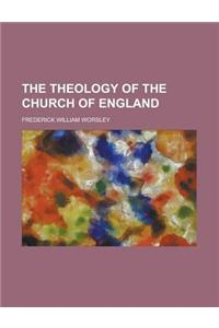 The Theology of the Church of England
