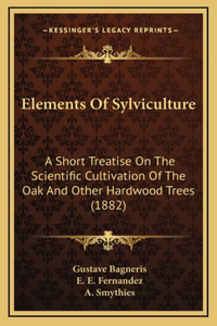 Elements of Sylviculture