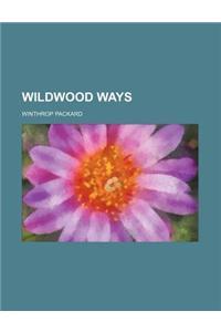 Wildwood Ways