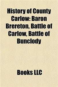 History of County Carlow: Baron Brereton, Battle of Carlow, Battle of Bunclody