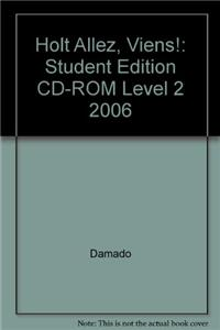 Holt Allez, Viens!: Student Edition CD-ROM Level 2 2006