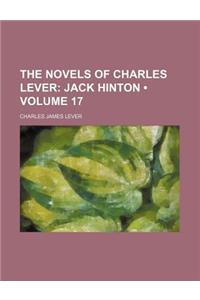 The Novels of Charles Lever (Volume 17); Jack Hinton