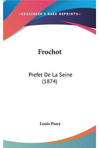 Frochot: Prefet de La Seine (1874)