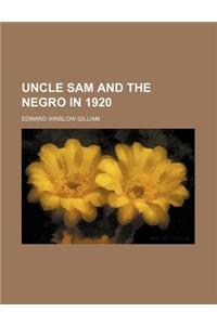 Uncle Sam and the Negro in 1920