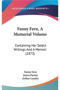 Fanny Fern, A Memorial Volume