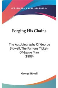 Forging His Chains
