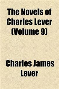 The Novels of Charles Lever Volume 9