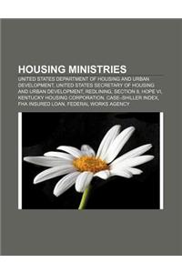 Housing Ministries: United States Department of Housing and Urban Development, United States Secretary of Housing and Urban Development