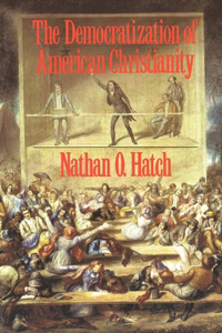 The Democratization of American Christianity