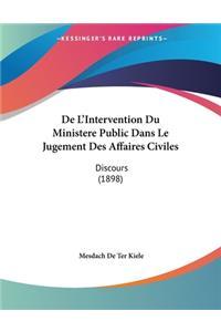 De L'Intervention Du Ministere Public Dans Le Jugement Des Affaires Civiles