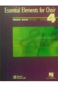 Essential Elements for Choir Level 4 Repertoire, Tenor-Bass, Student Edition