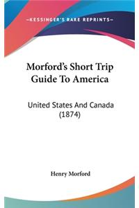 Morford's Short Trip Guide to America: United States and Canada (1874)