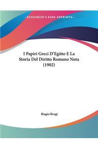 I Papiri Greci D'Egitto E La Storia Del Diritto Romano Nota (1902)