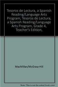 Tesoros de Lectura, a Spanish Reading/Language Arts Program, Grade 4, Teacher's Edition, Unit 6