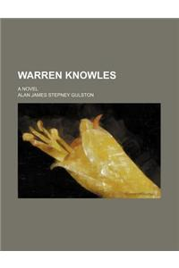 Warren Knowles; A Novel