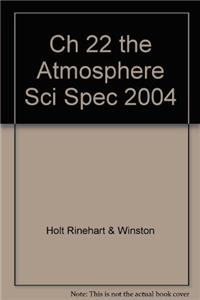 Ch 22 the Atmosphere Sci Spec 2004