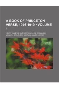 A Book of Princeton Verse, 1916-1919 (Volume 1)
