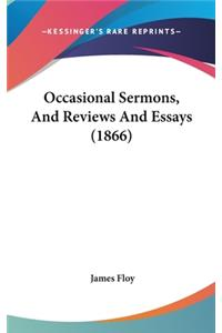 Occasional Sermons, and Reviews and Essays (1866)