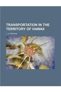 Transportation in the Territory of Hawaii