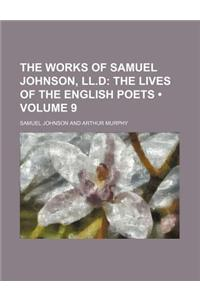 The Works of Samuel Johnson, LL.D (Volume 9); The Lives of the English Poets
