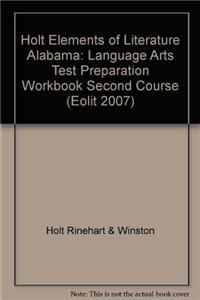 Elements of Literature Alabama: Language Arts Test Preparation Workbook Second Course