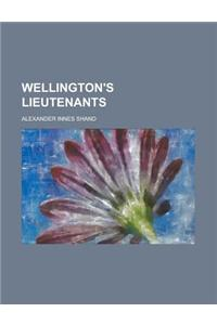 Wellington's Lieutenants