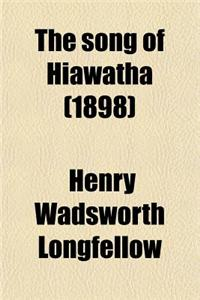 The Song of Hiawatha (1898)