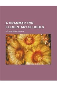 A Grammar for Elementary Schools