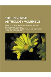 The Universal Anthology (Volume 25); A Collection of the Best Literature, Ancient, Mediaeval and Modern