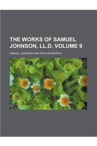 The Works of Samuel Johnson, LL.D. (Volume 9)