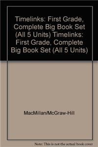 Timelinks: First Grade, Complete Big Book Set (All 5 Units)