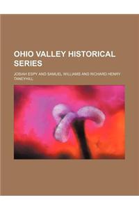 Ohio Valley Historical Series (Volume 7, PT. 1)