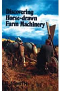 Horse Drawn Farm Machinery