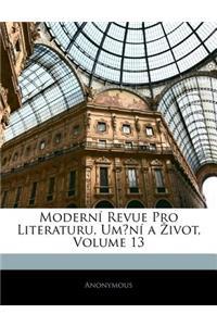 Modern Revue Pro Literaturu, Umn a Ivot, Volume 13