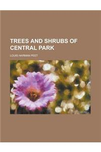 Trees and Shrubs of Central Park