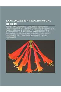 Languages by Geographical Region: Australian Aboriginal Languages, Indigenous Languages of the Americas, Languages by Continent