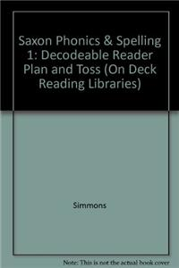 Saxon Phonics & Spelling 1: Decodeable Reader Plan and Toss