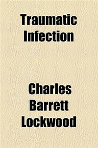 Traumatic Infection