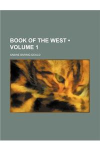 Book of the West (Volume 1)