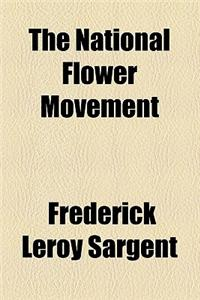 The National Flower Movement