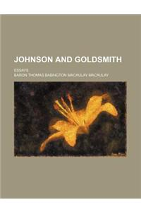 Johnson and Goldsmith; Essays