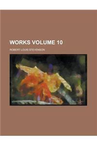 Works (Volume 10)