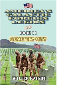 America's Galactic Foreign Legion - Book 11: Cemetery City