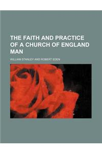The Faith and Practice of a Church of England Man