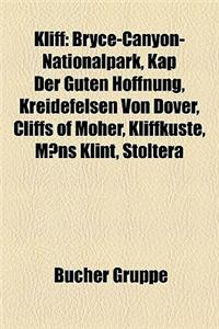 Kliff: Bryce-Canyon-Nationalpark, Kap Der Guten Hoffnung, Kreidefelsen Von Dover, Cliffs of Moher, Kliffkste, Mns Klint, Stol
