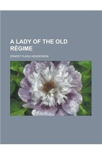 A Lady of the Old Regime