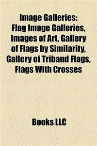 Image Galleries: Flag Image Galleries, Images of Art, Gallery of Flags by Similarity, Gallery of Triband Flags, Flags with Crosses