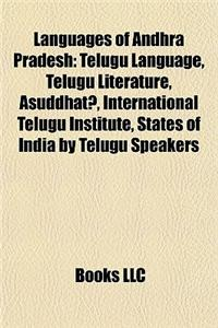 Languages of Andhra Pradesh: Telugu Language, Telugu Literature, A?uddhat?, International Telugu Institute, States of India by Telugu Speakers