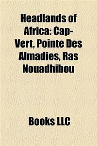 Headlands of Africa: Cap-Vert, Pointe Des Almadies, Ras Nouadhibou